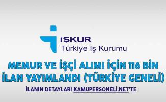 Memur ve İşçi Alımı İçin 116 Bin İlan Yayımlandı (Türkiye Geneli)
