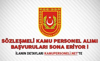 Milli Savunma Bakanlığı (MSB) Sözleşmeli Kamu Personel Alımı Başvuruları Sona Eriyor!