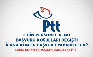 PTT 5 Bin Personel Alımı Başvuru Koşulları Değişti! İlana Kimler Başvuru Yapabilecek?