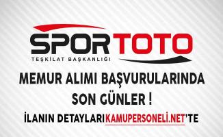 Spor Toto Teşkilatı Memur Alımı Başvurularında Son Günler!