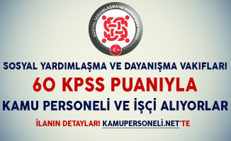 SYDV'lere 60 KPSS Puanıyla Kamu Personeli ve İşçi Alımı Yapılıyor