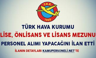 Türk Hava Kurumu Lise, Önlisans ve Lisans Mezunu Personel Alım İlanı Yayımladı