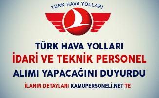 Türk Hava Yolları (THY) İdari ve Teknik Personel Alımı Yapacağını İlan Etti