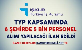 TYP Kapsamında 8 Şehre 5 Bin Personel Alım Yapılıyor (Kimler Başvuru Yapabilir?)