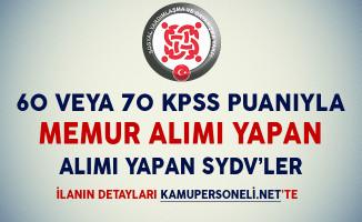 60 ve 70 KPSS Puanıyla Memur Alımı Yapan Sosyal Yardımlaşma ve Dayanışma Vakıfları