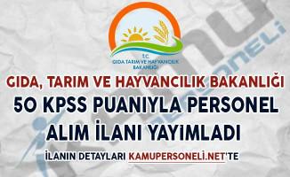 Gıda Bakanlığı 50 KPSS Puanıyla Kamu Personeli Alımı Yapacağını İlan Etti