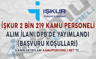 İşkur 2 Bin 219 Kamu Personeli Alım İlanı DPB'de Yayımlandı