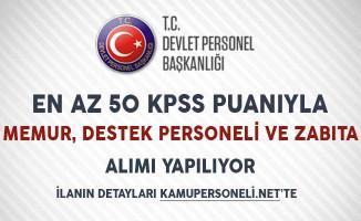 KPSS Puanı Düşük Adaylar Dikkat! 50 KPSS Puanıyla Memur, Teknik Personel ve Zabıta Alımı Yapılıyor