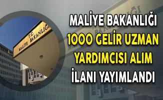 Maliye Bakanlığı 1000 Gelir Uzman Yardımcısı Alım İlanı DPB'de Yayımlandı