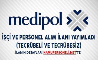 Medipol Hastaneleri İşçi ve Personel Alım İlanı Yayımladı (Tecrübeli ve Tecrübesiz)