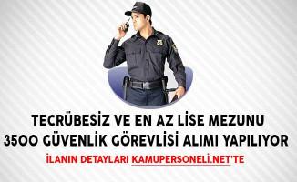 Tecrübesiz ve En Az Lise Mezunu 3500 Güvenlik Görevlisi Alımı Yapılıyor (İstanbul Yeni Havalimanına)