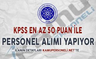 Tekirdağ Namık Kemal Üniversitesi Sözleşmeli Personel Alımı Yapıyor