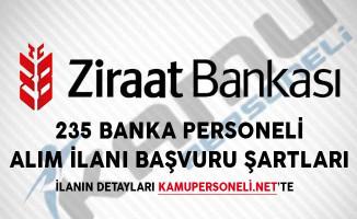 Ziraat Bankası 235 Banka Personeli Alım İlanı Başvuru Şartları
