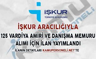 125 Vardiya Amiri ve Danışma Memuru Alımı İçin İşkur'da İlan Yayımlandı