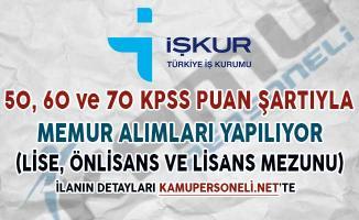 50, 60 ve 70 KPSS Puan Şartıyla Memur Alımları Yapılıyor