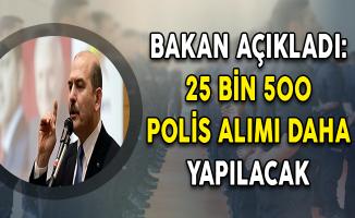 Bakan Soylu Açıkladı: Yıl İçinde 25 Bin 500 Polis Alımı Daha Yapılacak