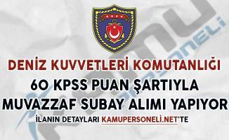 Deniz Kuvvetleri Komutanlığı 60 KPSS Puanıyla Muvazzaf Subay Alımı Yapıyor