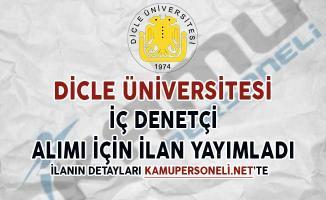Dicle Üniversitesi İç Denetçi Alımı İçin İlan Yayımladı