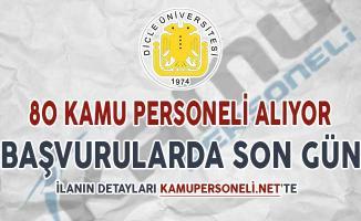 Dicle Üniversitesi Sözleşmeli Kamu Personeli Alımı Başvuruları İçin Son Gün