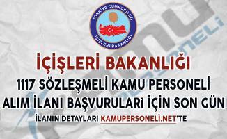 İçişleri Bakanlığı Sözleşmeli 1117 Kamu Personeli Alım İlanı Başvuruları İçin Son Gün