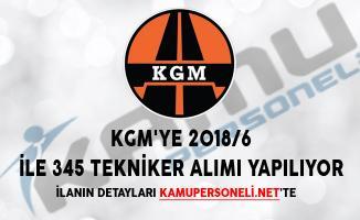 KGM'ye 2018/6 İle 345 Tekniker Alımı Yapılıyor