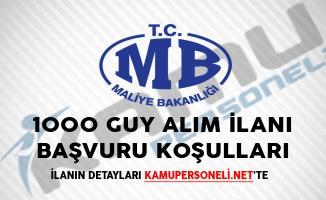 Maliye Bakanlığı 1000 GUY Alım İlanı Başvuru Koşulları
