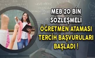 MEB 20 Bin Sözleşmeli Öğretmen Ataması Tercih Başvuruları Başladı!