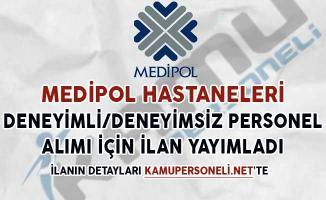 Medipol Hastaneleri Deneyimli, Deneyimsiz Personel Alım İlanı Yayımladı