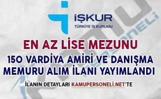 150 Vardiya Amiri ve Danışma Memuru Alımı İçin İşkur'da İlan Yayımlandı