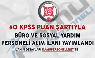 60 KPSS İle Büro ve Sosyal Yardım Personeli Alımı İçin İlanlar Yayımlandı