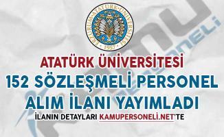 Atatürk Üniversitesi 152 Sözleşmeli Personel Alım İlanı Yayımladı
