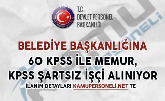 Belediyeye 60 KPSS İle Memur, KPSS Şartsız İşçi Alınıyor