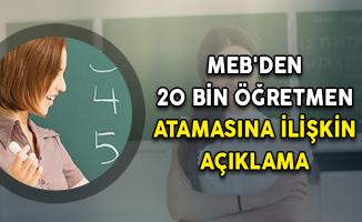 MEB'den 20 Bin Öğretmen Atamasına İlişkin Açıklama!