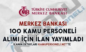 Merkez Bankası 100 Kamu Personeli Alımı İçin İlan Yayımladı