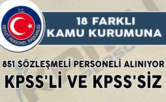 18 Farklı Kamu Kurumu 851 Sözleşmeli Personel Alımı Yapıyor (KPSS'li ve KPSS'siz)