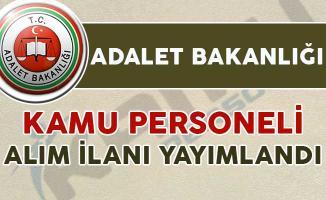 Adalet Bakanlığı kamu personeli alımı için ilan yayımlandı