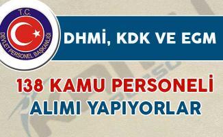 DHMİ, EGM ve KDK 138 Kamu Personeli Alımı Yapıyorlar