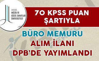 DPB'de 70 KPSS Puan Şartıyla Büro Memuru Alımı İçin İlan Yayımlandı