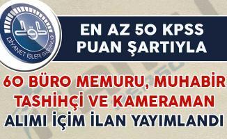 En Az 50 KPSS İle Büro Personeli, Muhabir, Tashihçi Alım İlanı Yayımlandı