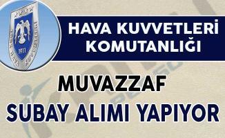 Hava Kuvvetleri Komutanlığı Muvazzaf Subay Alım İlanı Yayımlandı