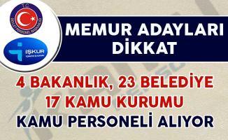 Memur Adayları Dikkat! 4 Bakanlık, 23 Belediye ve 17 Kamu Kurumu Personel Alımı Yapıyor