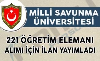 Milli Savunma Üniversitesi 221 Öğretim Elemanı Alımı İçin İlan Yayımladı!