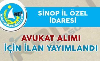 Sinop İl Özel İdaresi Avukat Alım İlanı Yayımladı