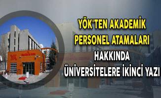 YÖK'ten Akademik Personel Atamaları Hakkında Üniversitelere İkinci Yazı