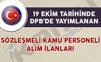 19 Ekim Tarihli DPB'de Yayımlanan Sözleşmeli Personel Alım İlanları