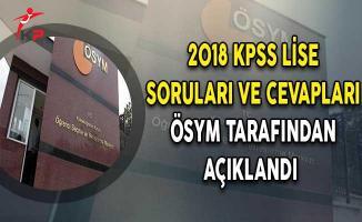 2018 KPSS Ortaöğretim Soruları ve Cevapları ÖSYM Tarafından Açıklandı