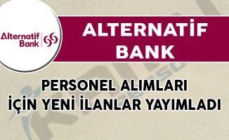 Alternatif Bank Personel Alımları İçin Yeni İlanlar Yayımladı!
