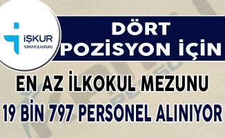 Dört Farklı Pozisyon İçin İŞKUR Üzerinden 19 Bin 797 Personel Alınıyor