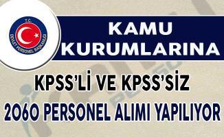 Kamuya KPSS'li ve KPSS'siz 2060 Personel Alımı Yapılıyor