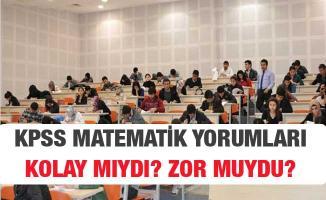KPSS Lise Matematik Sınavı Soruları, Cevapları ve Yorumları (Kolay Mıydı, Zor Muydu?)
